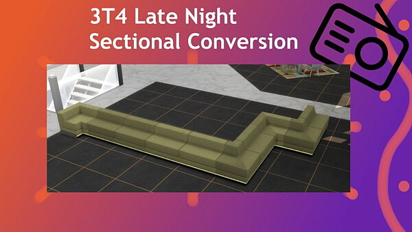 3T4 Late Night Sectionals Converted sims 4 cc