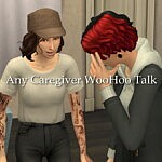 Any Caregiver Can Give the WooHoo talk sims 4 cc