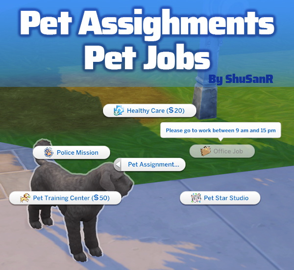 Pet Assignments and Pet Jobs sims 4 cc