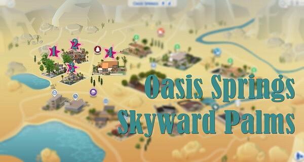 Sims 4 Worlds Oasis Springs Skyward Palms sims 4 cc