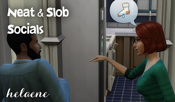 Trait Extras Neat and Slob Social Interactions sims 4 cc