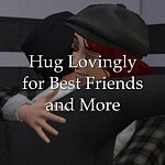 Hug Lovingly for Best Friends and More sims 4 cc