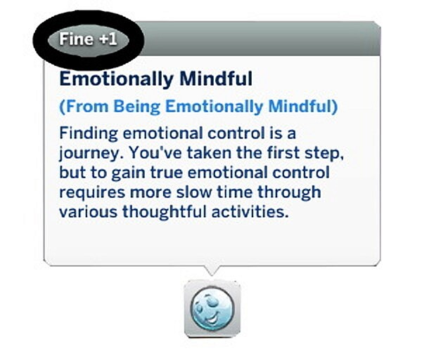 Less Intense Fine Buffs for Mindfulness by maeemma from Mod The Sims