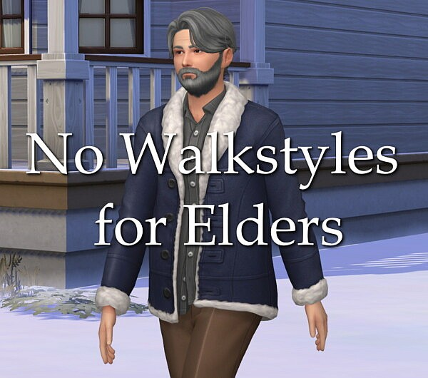 No Walkstyles for Elders sims 4 cc