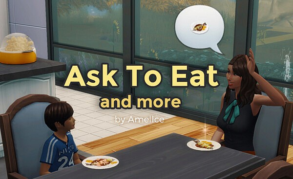 Ask to Eat and more sims 4 cc