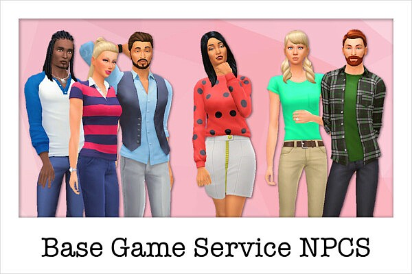 Base Game Service Sims from Strenee sims
