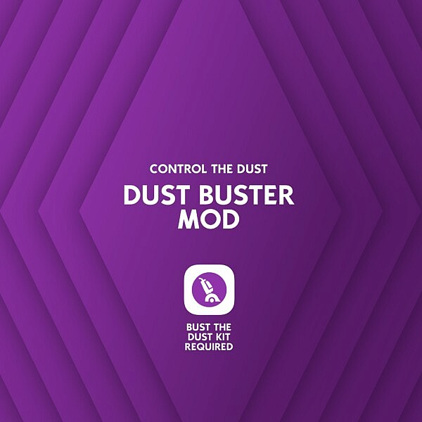 Dust Buster Mod Control the Dust