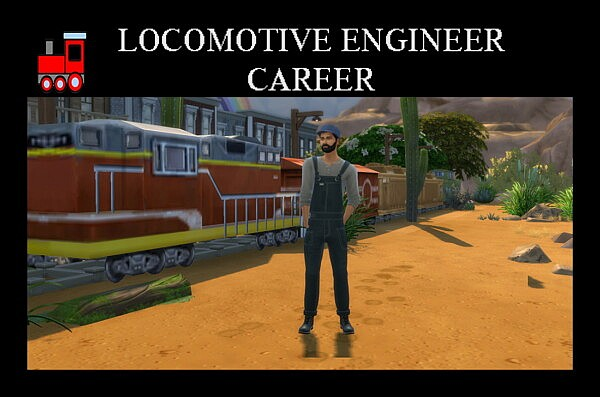 Locomotive Engineer Career by Simmiller from Mod The Sims